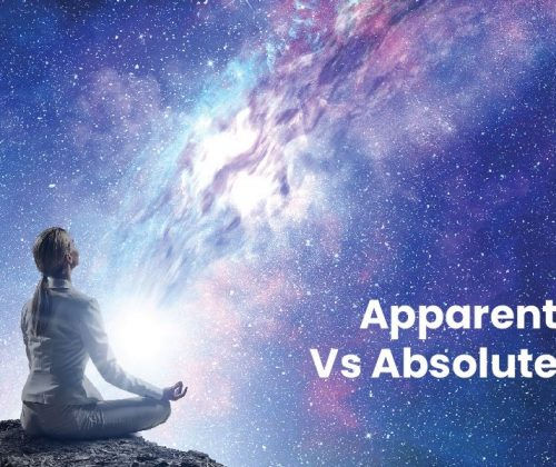 Apparent Reality Vs Absolute Reality